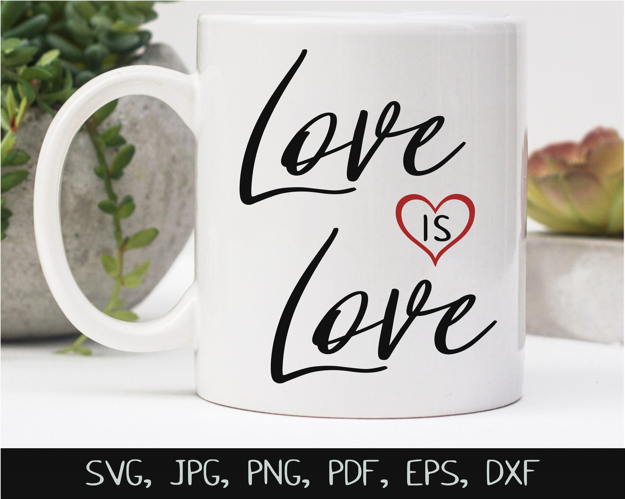 Love Is Love SVG, Sublimation PNG and Printable Design example image 3