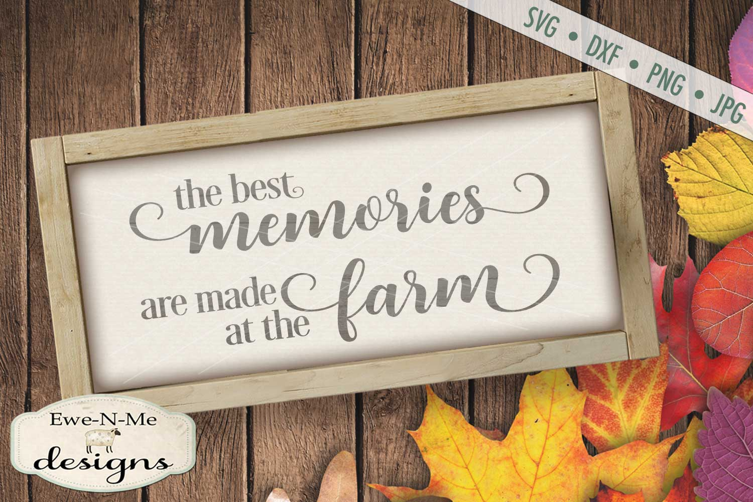 The Best Memories Are Made at the Farm SVG DXF Files example image 1