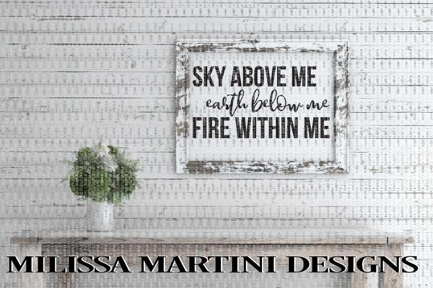 Sky Above Me, Earth Below Me, Fire Within Me example image 2