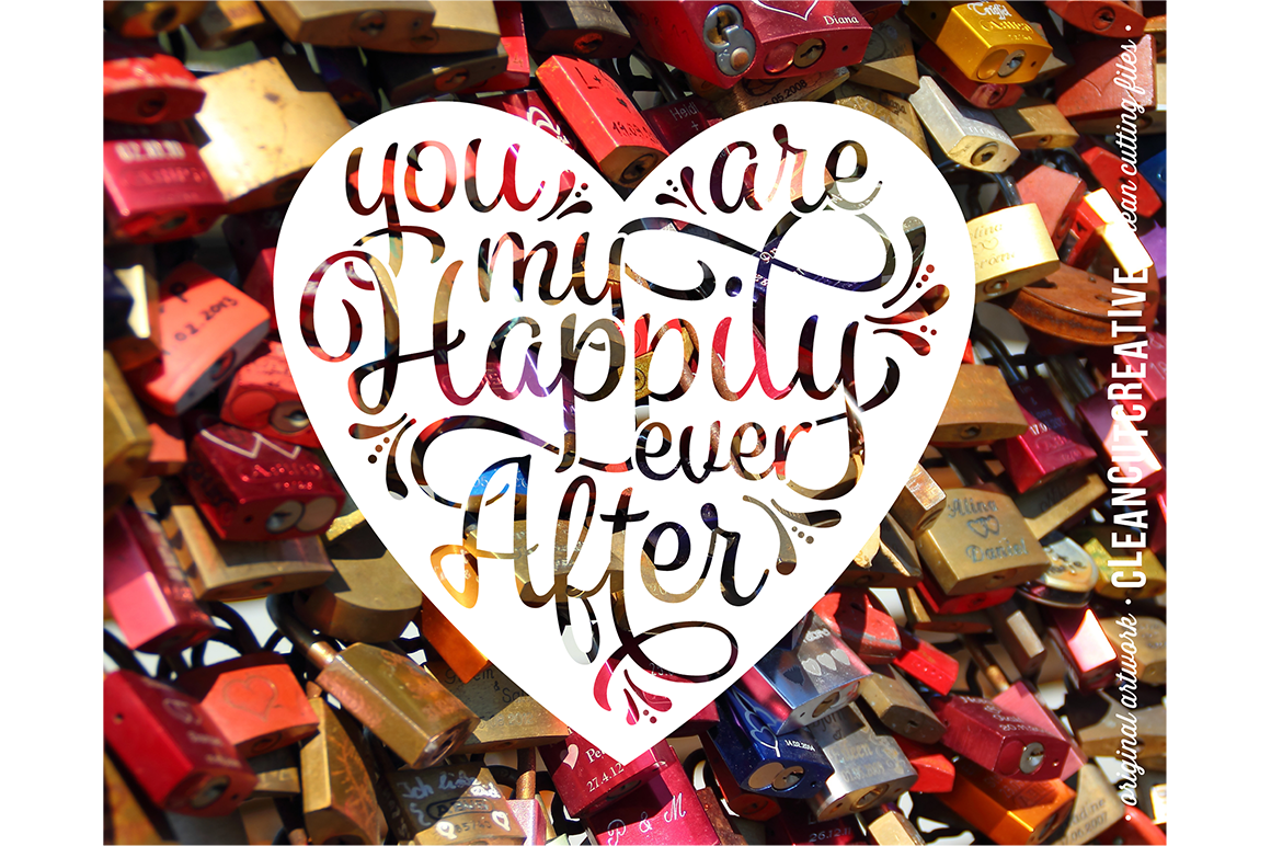 You are my Happily Ever After - SVG DXF EPS PNG - Cricut & Silhouette - clean cutting files example image 3