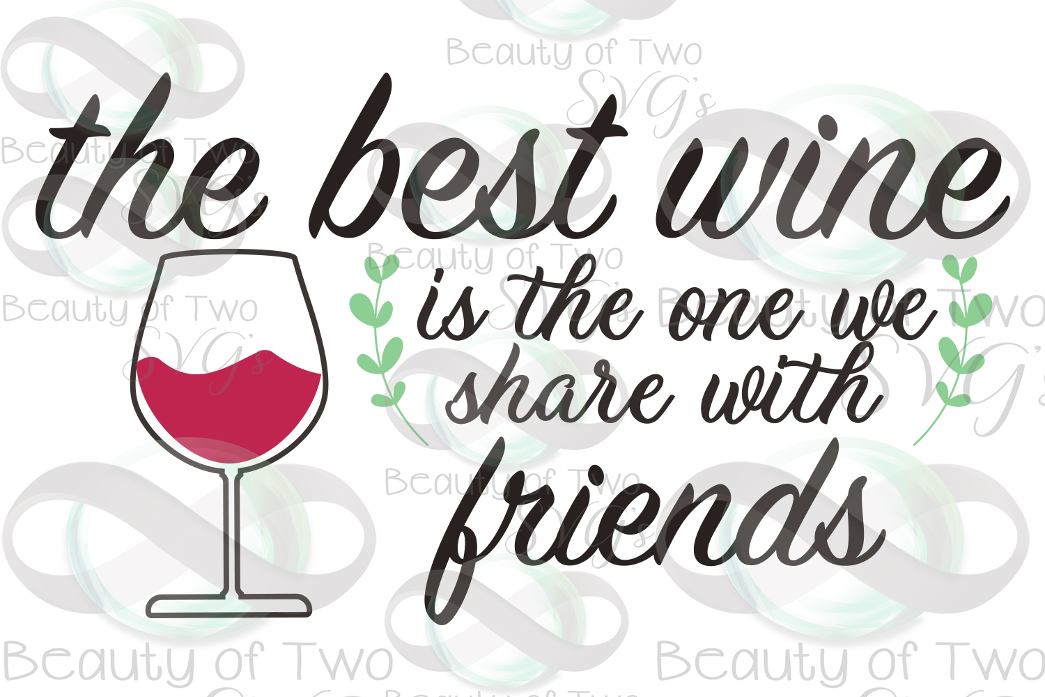 Wine svg & png, Best Wine svg, Wine Shared with friends svg, example image 3