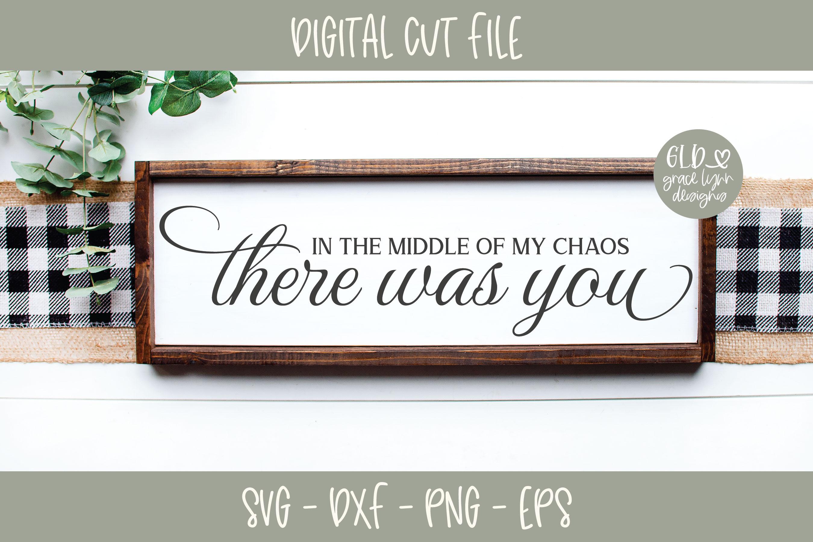 In the middle of my chaos there was you - Wedding SVG example image 1