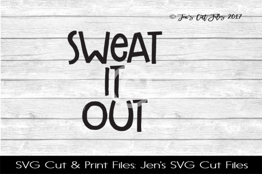 Sweat It Out SVG Cut File example image 1