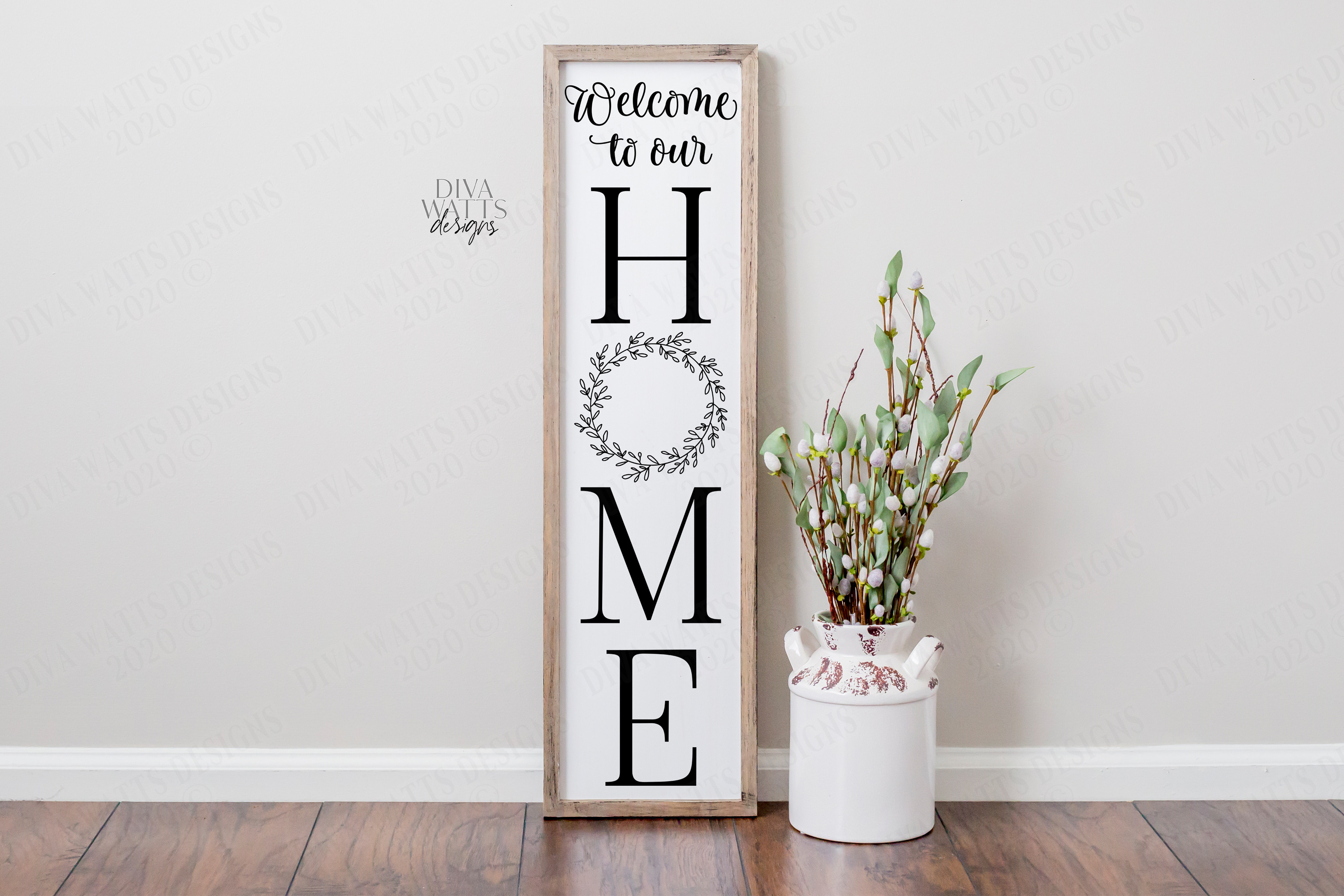 Welcome To Our Home - Vertical Farmhouse Sign - SVG EPS PNG