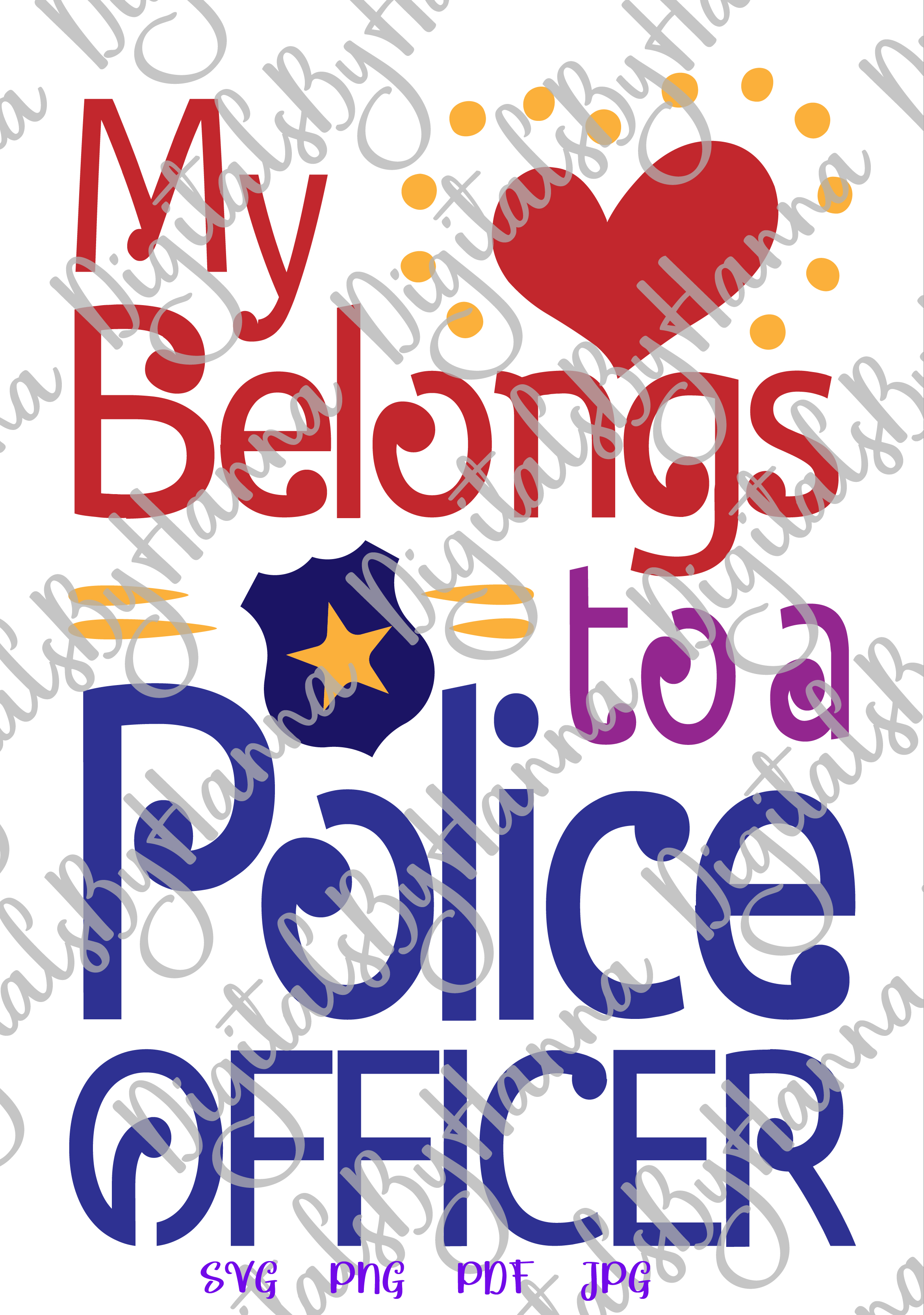 My Heart belongs to Police Officer Sign Print & Cut PNG SVG example image 4