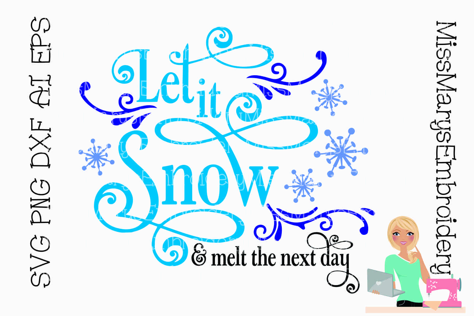 Let It Snow & Then Melt SVG Cutting File PNG DXF AI EPS example image 1