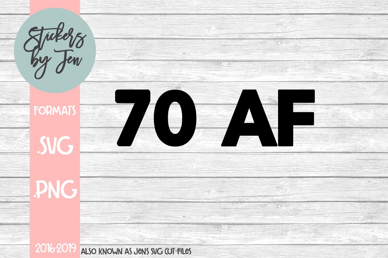 70 AF SVG Cut File example image 1