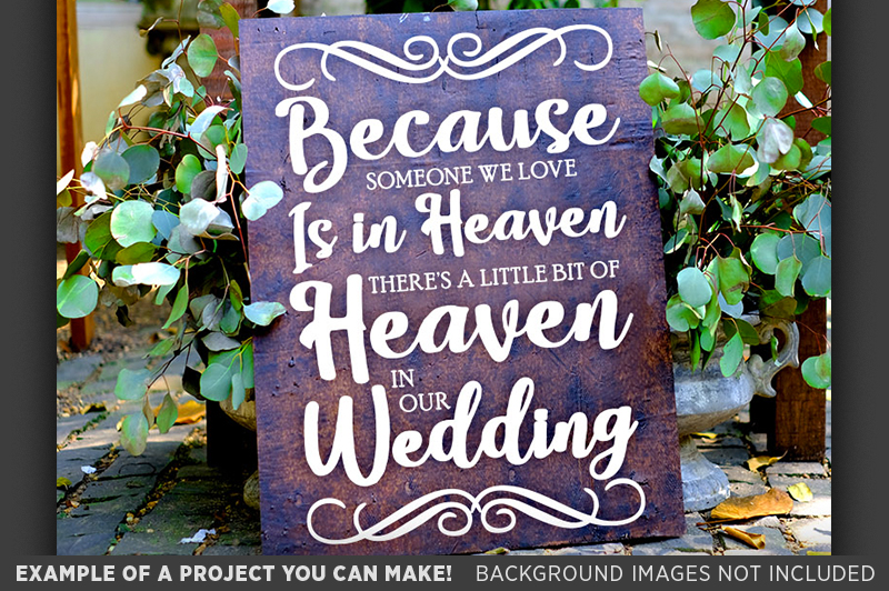 Because Someone We Love is in Heaven in Our SVG - 5516 example image 2