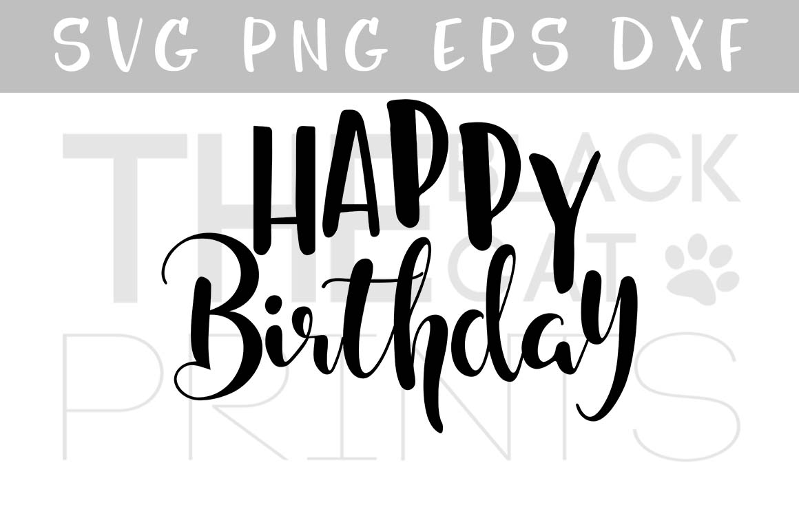 Happy Birthday SVG EPS PNG DXF Birthday cutting file example image 1