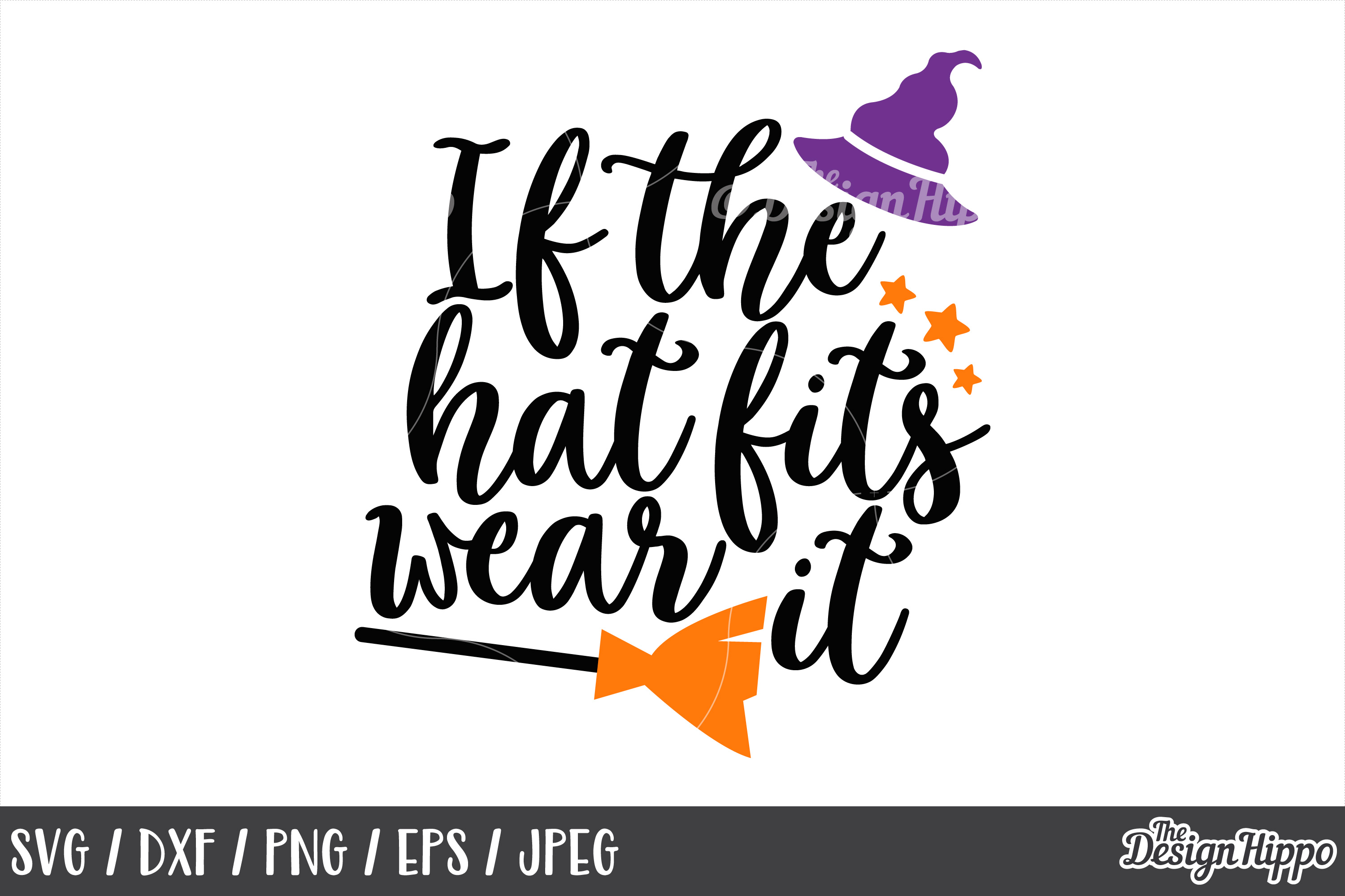 If the hat fits wear it svg, Witch hat svg, Halloween svg, H example image 1