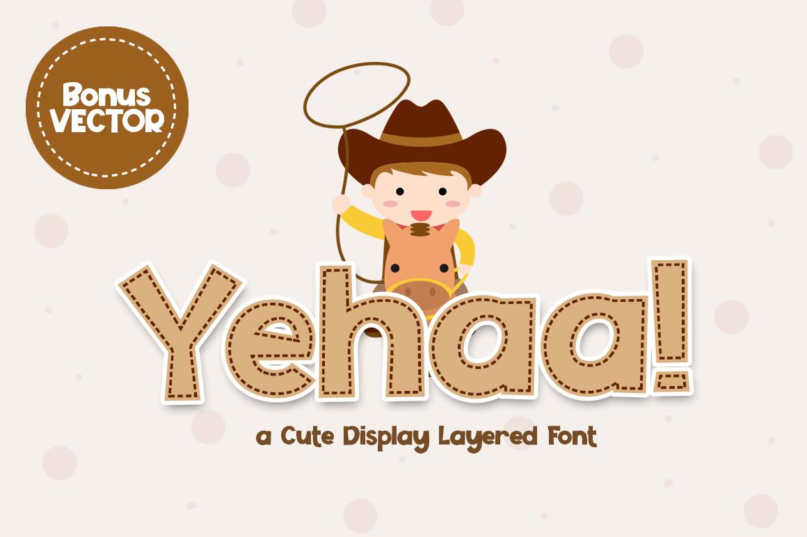 Yehaa! Layered Font example image 1