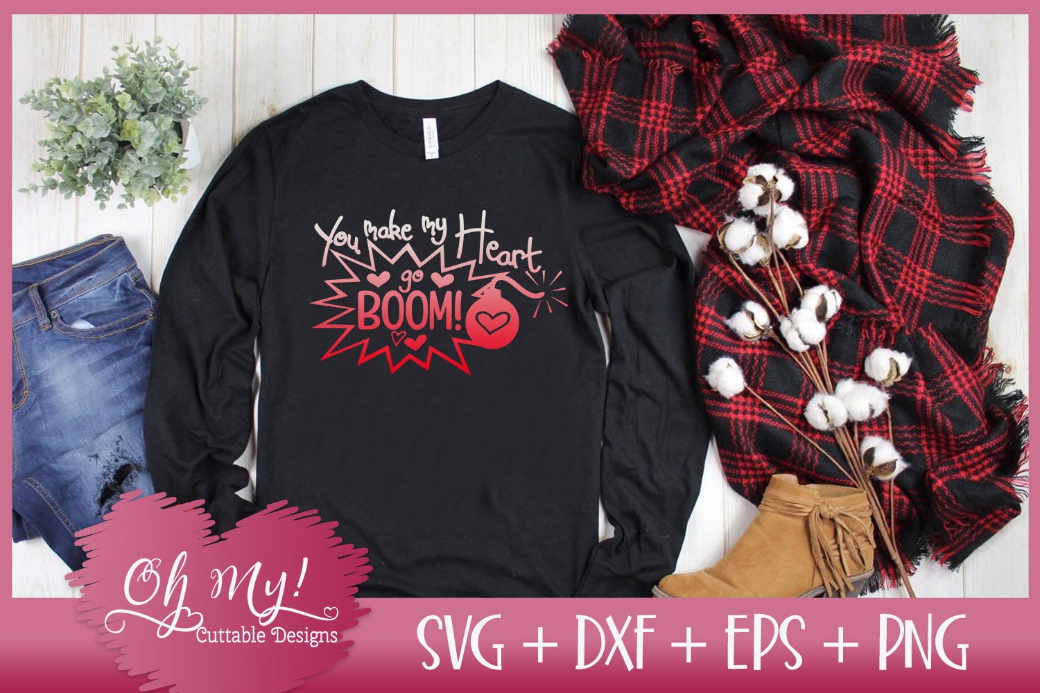 You Make My Heart Go Boom! - SVG EPS DXF Cutting File example image 2
