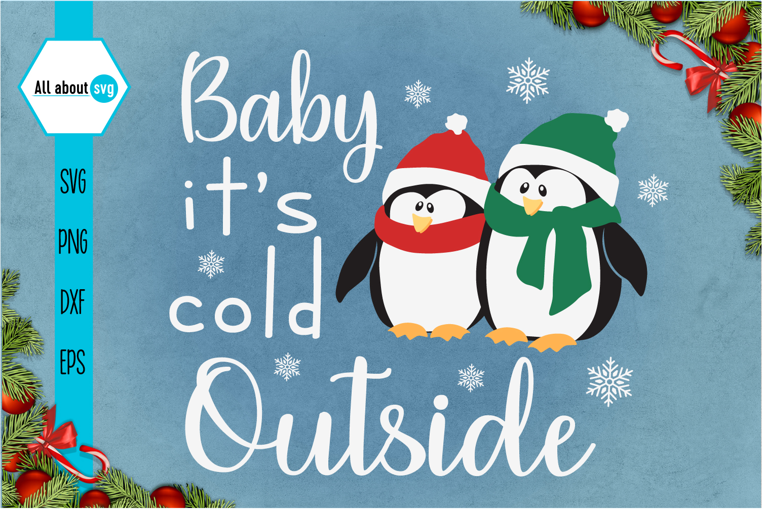Baby It's Cold Outside Svg, Penguin Svg example image 1