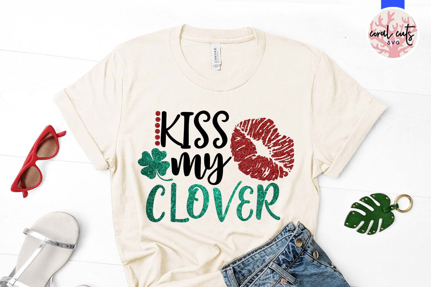 Kiss my clover - St. Patrick's Day SVG EPS DXF PNG example image 2