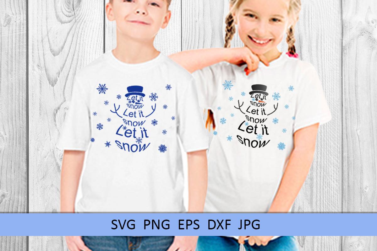 Christmas svg Let it snow svg Snowman svg Winter svg example image 4