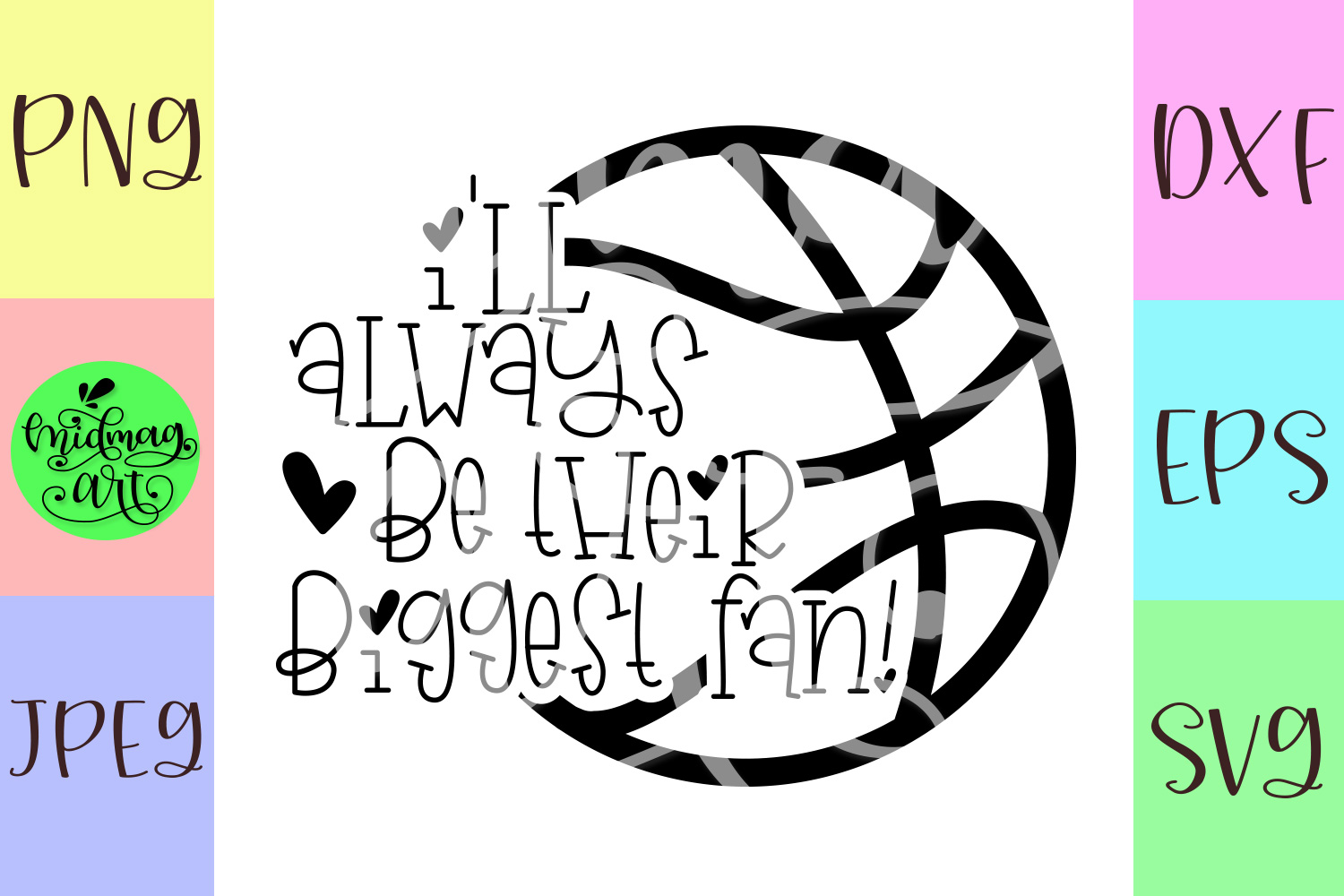I'll always be their biggest fan basketball svg example image 2