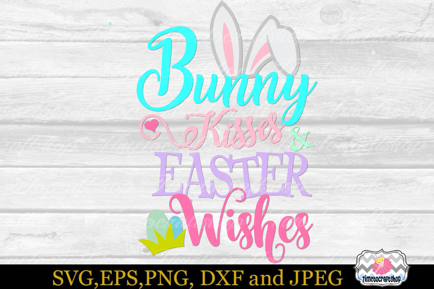 SVG, Eps, Dxf & Png Bunny Kisses and Easter Wishes example image 2