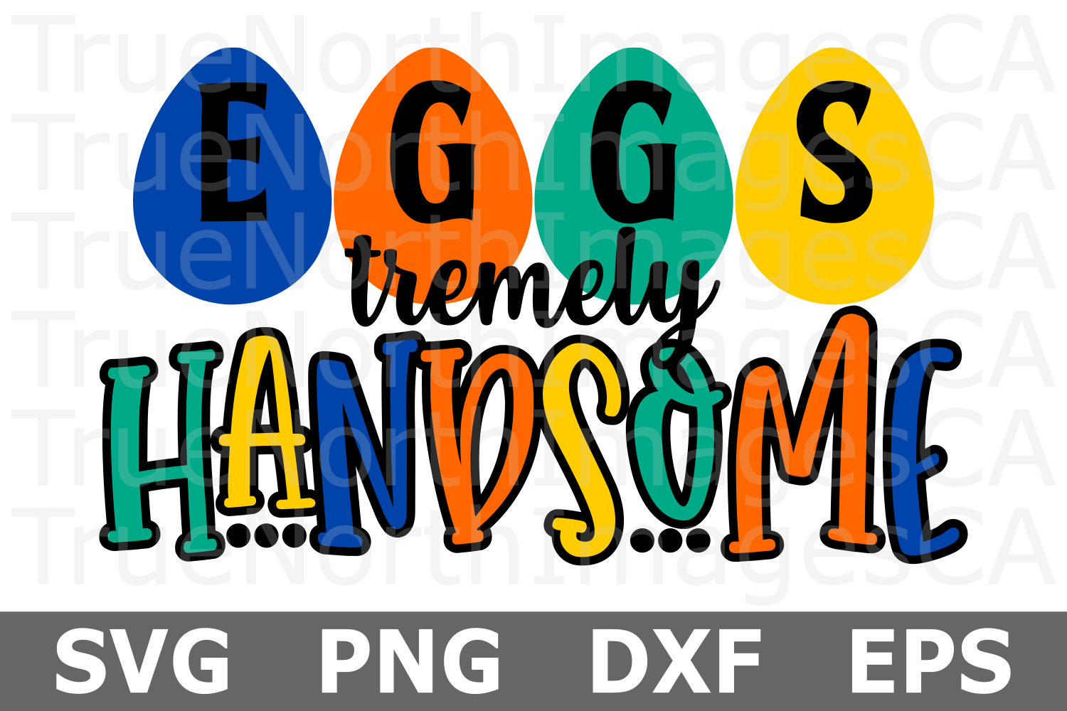 Eggs tremely Handsome - An Easter SVG Cut File example image 1