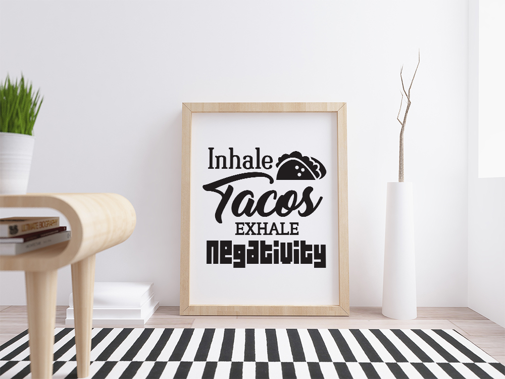 Inhale tacos, exhale negativity, funny svg file, tacos svg example image 2