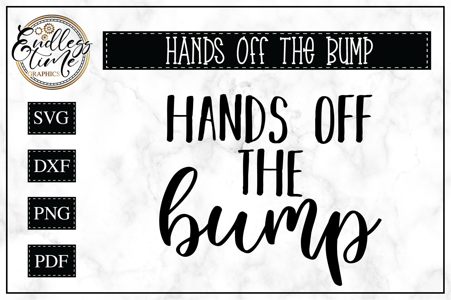 Hands Off The Bump- Funny Pregnancy SVG example image 1