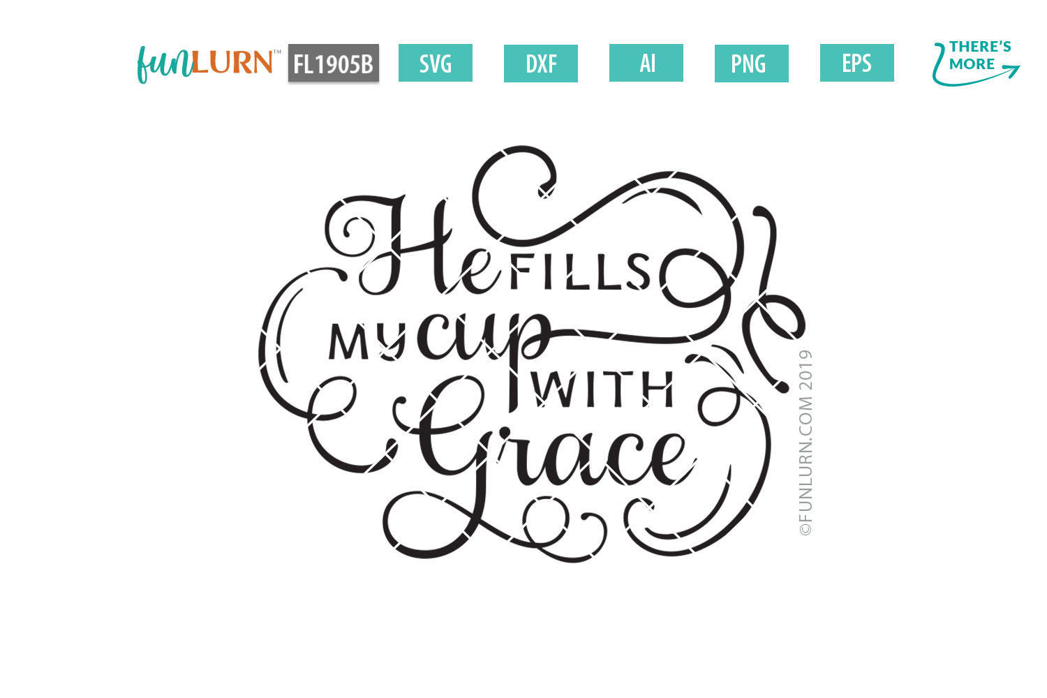 He Fills My Cup With Grace SVG Cut File example image 2