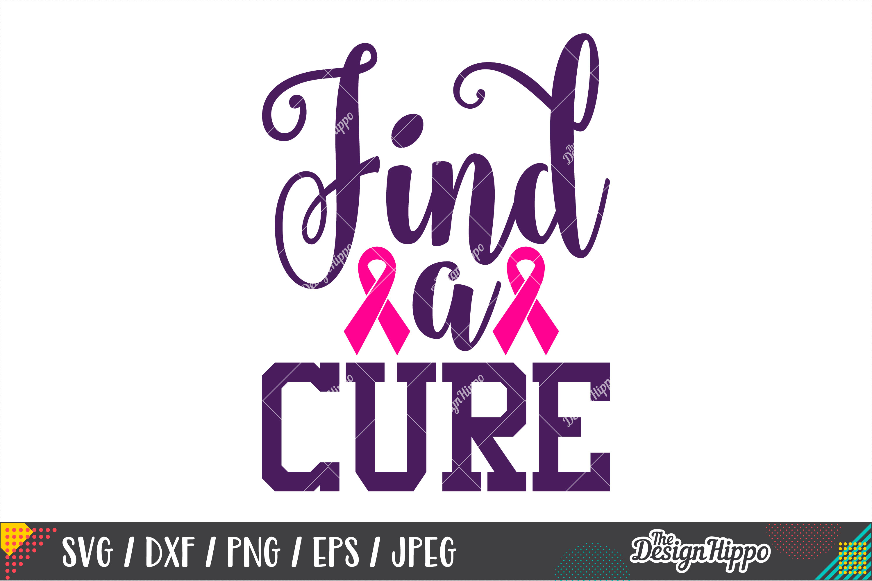 Find A Cure SVG, Breast Cancer Awareness SVG DXF PNG Files example image 1