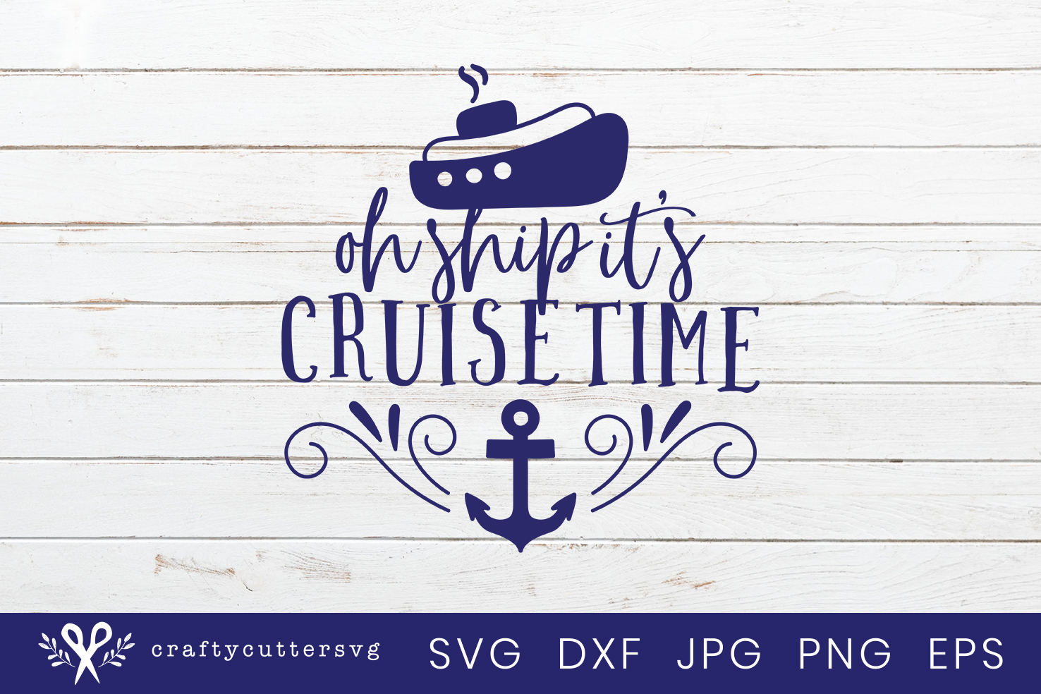 Oh ship it's cruise time Svg Cut File Ship Anchor Clipart example image 2