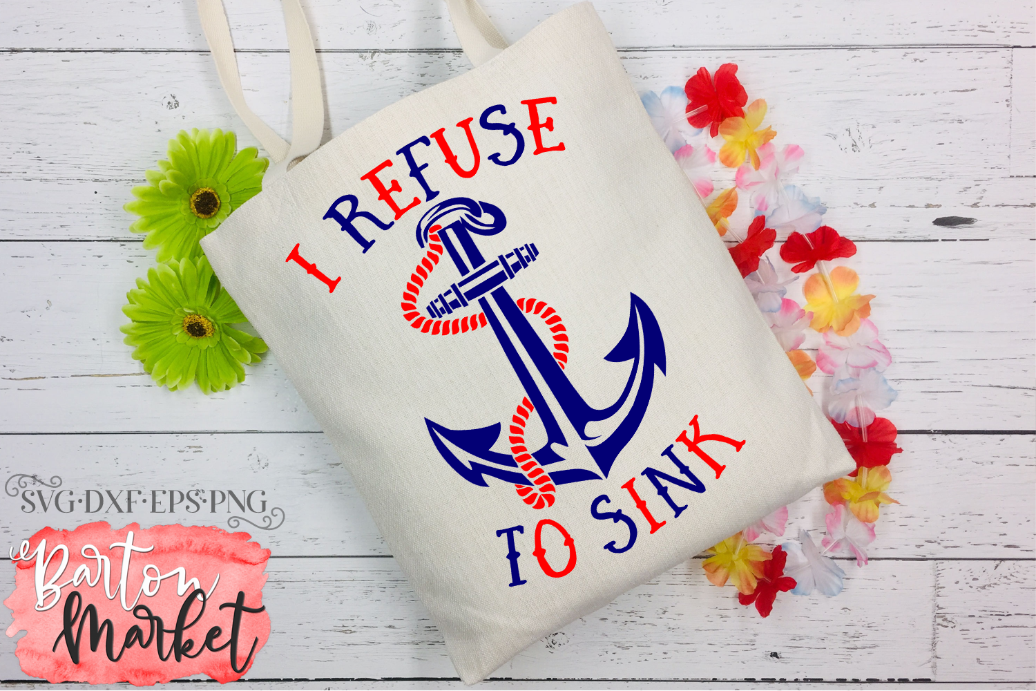 I Refuse To Sink SVG DXF EPS PNG example image 3