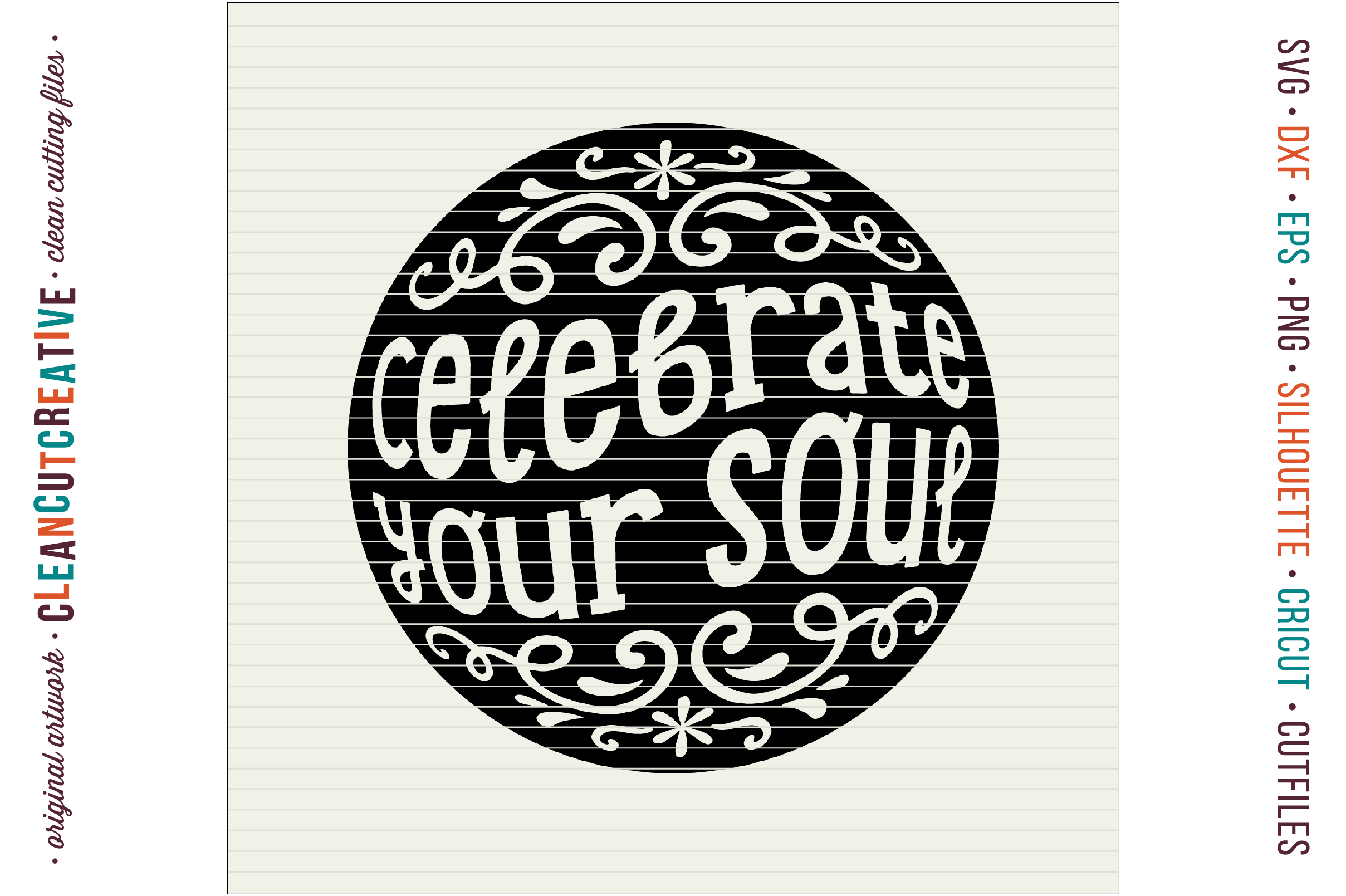 CELEBRATE YOUR SOUL! - Inspiring Quote design for crafters example image 4