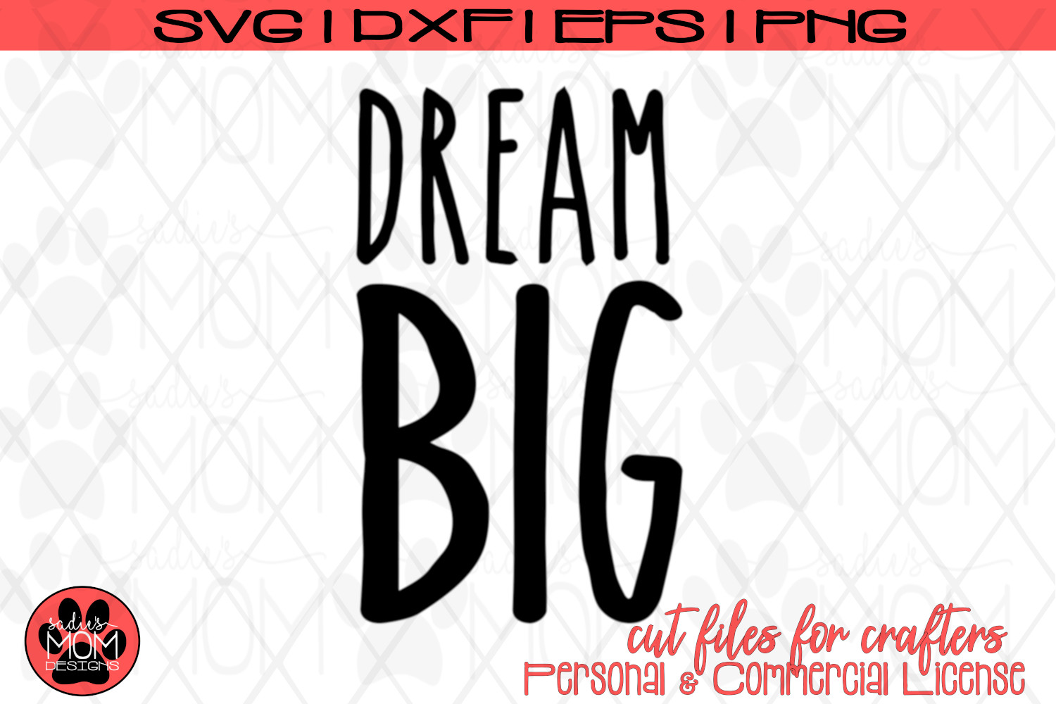 Dream Big | Motivational SVG Cut File example image 2