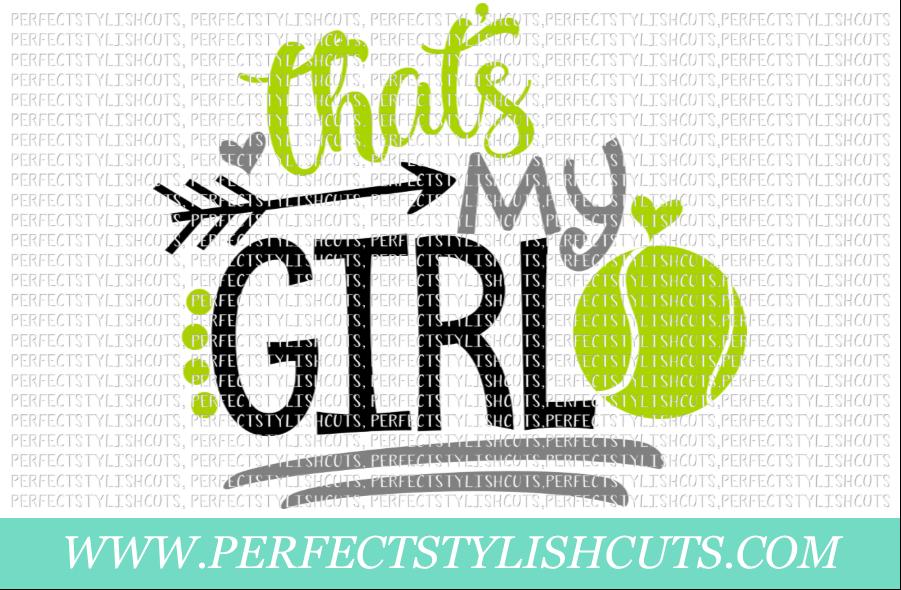 Tennis SVG - That's My Girl SVG, Tennis SVG, Tennis Mom SVG example image 1