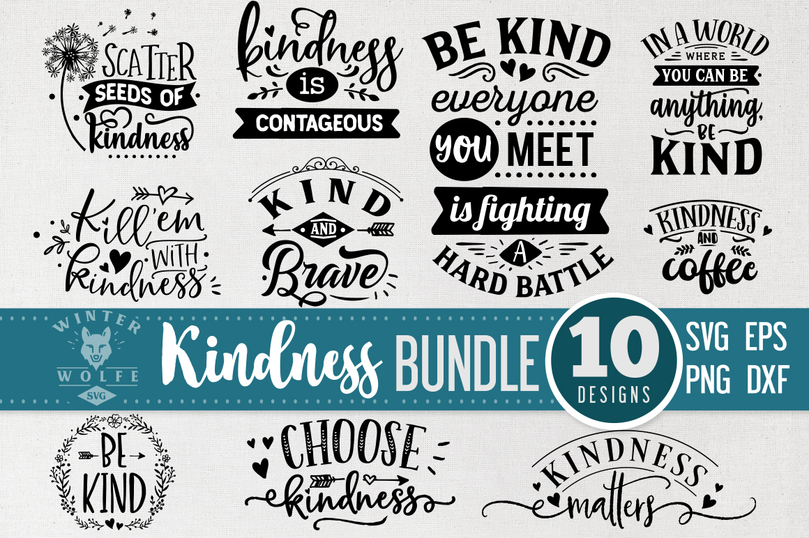Kindness Bundle 10 designs SVG EPS DXF PNG example image 1