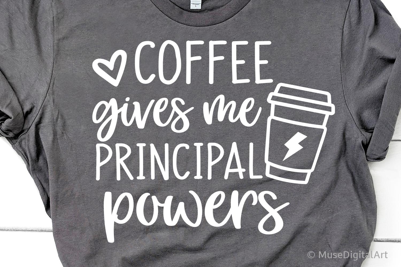Funny Principal Svg, Coffee Teacher Svg, School Svg, Coffee example image 1