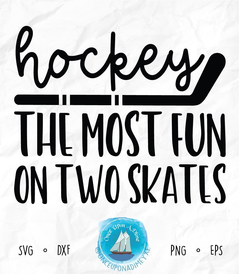 Fun On Two Skates | Hockey | Hockey SVG Cut File example image 2