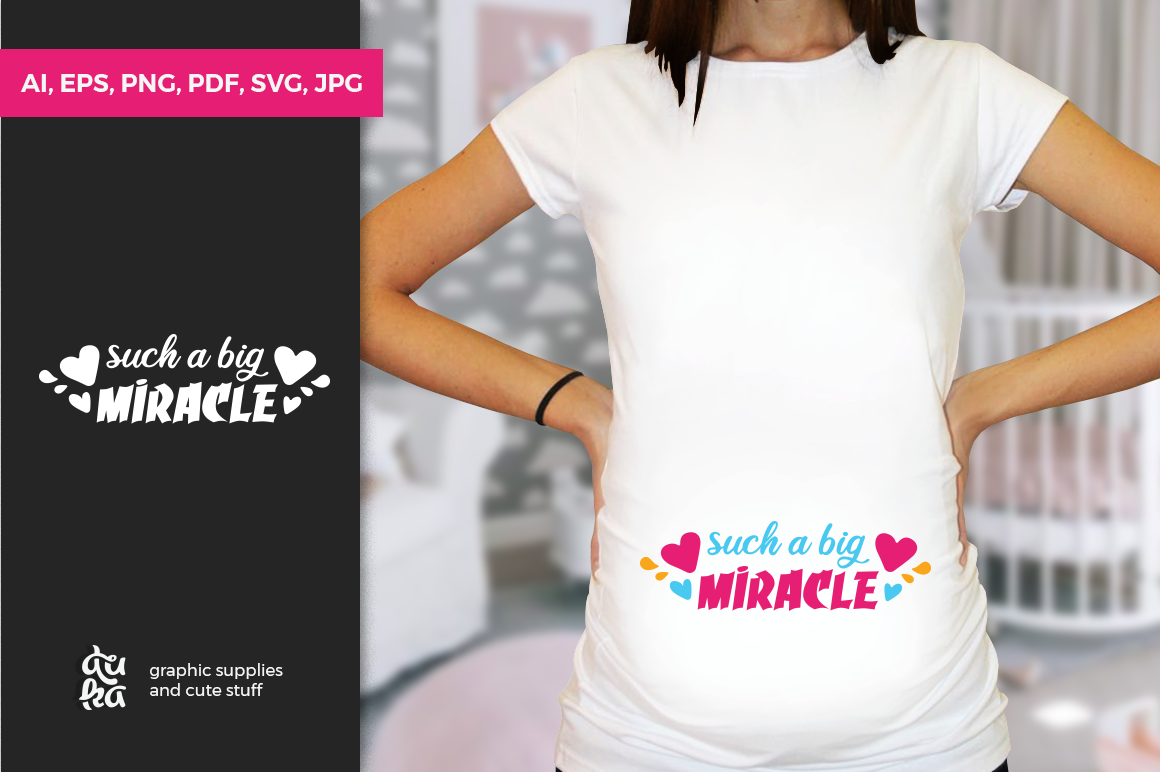Pregnancy Announcement SVG Cut Files - Such a big miracle example image 1