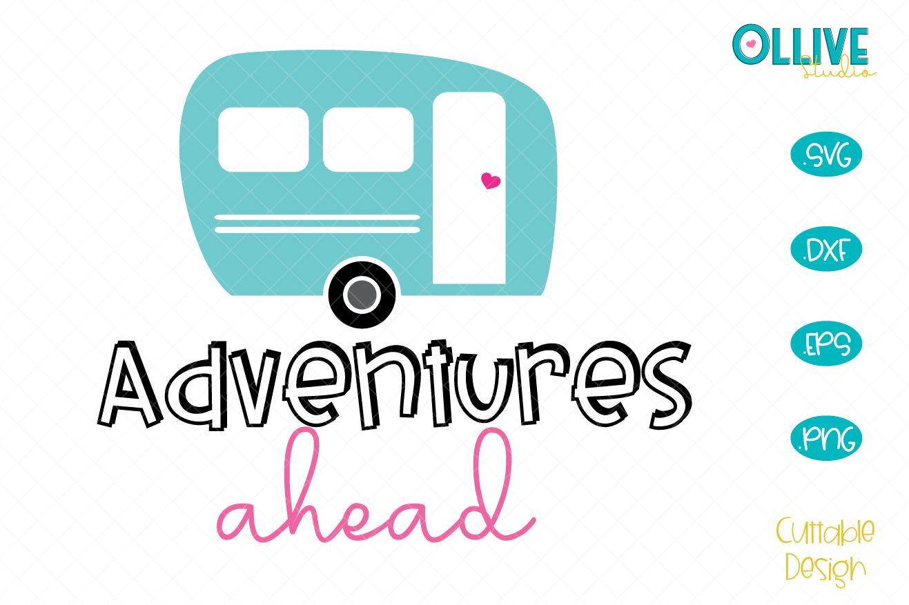 Camper Adventures Ahead SVG example image 1