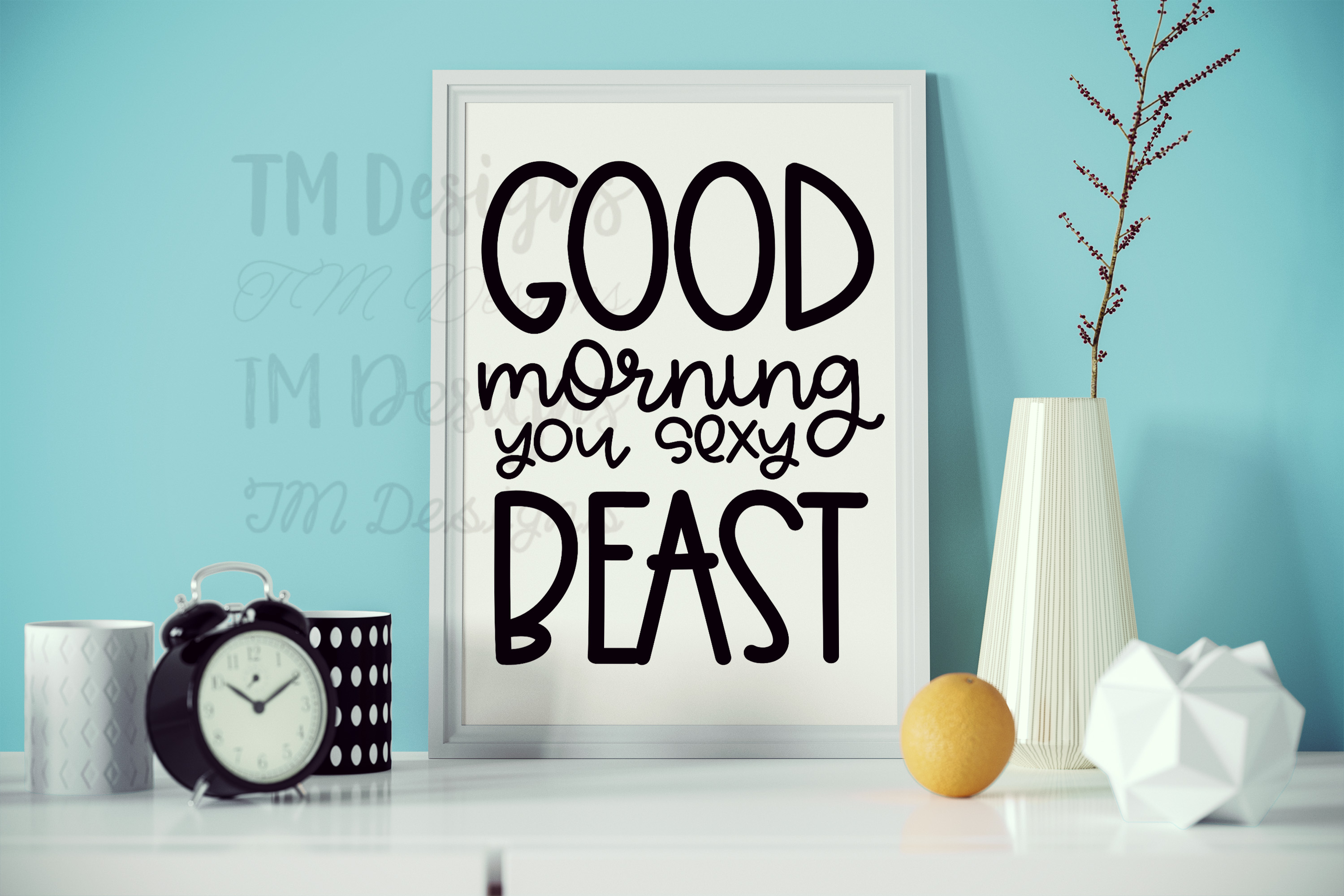 Good Morning Sexy Beast SVG example image 2
