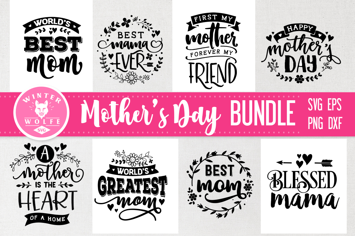 Mother's day Bundle 8 designs SVG EPS DXF PNG example image 1