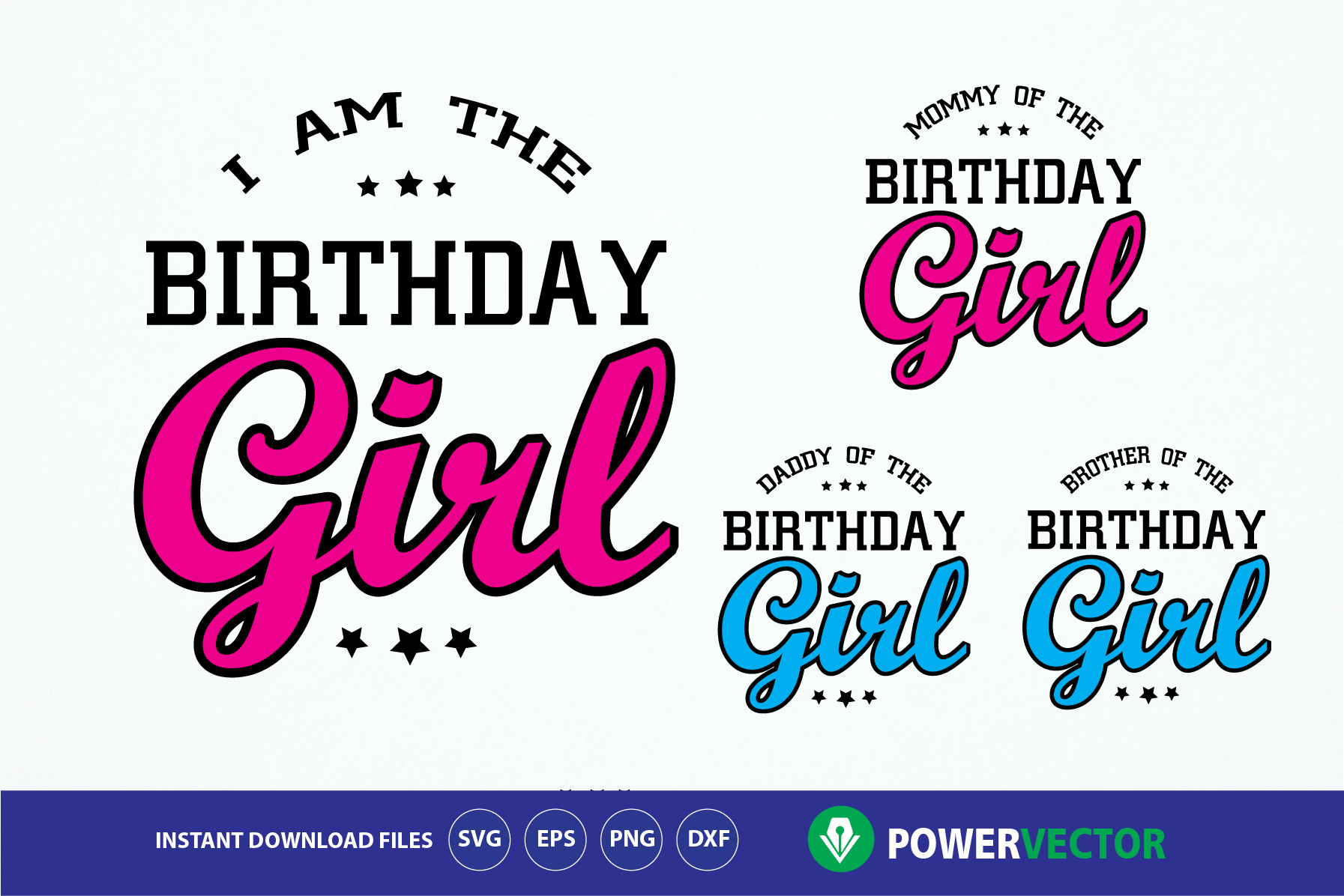 Daddy Mommy Sister of the Birthday Girl. Family Birthday Celebration T shirt Design SVG, Eps, Cricut, Silhouette Files example image 1
