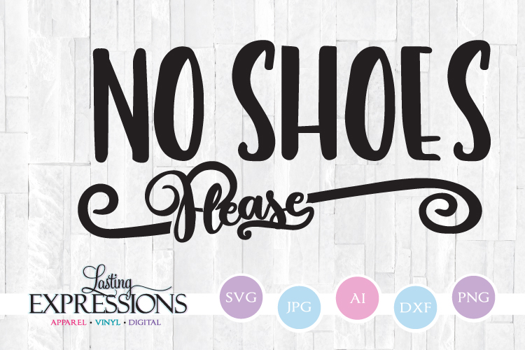 No shoes please // SVG Quote Design example image 1