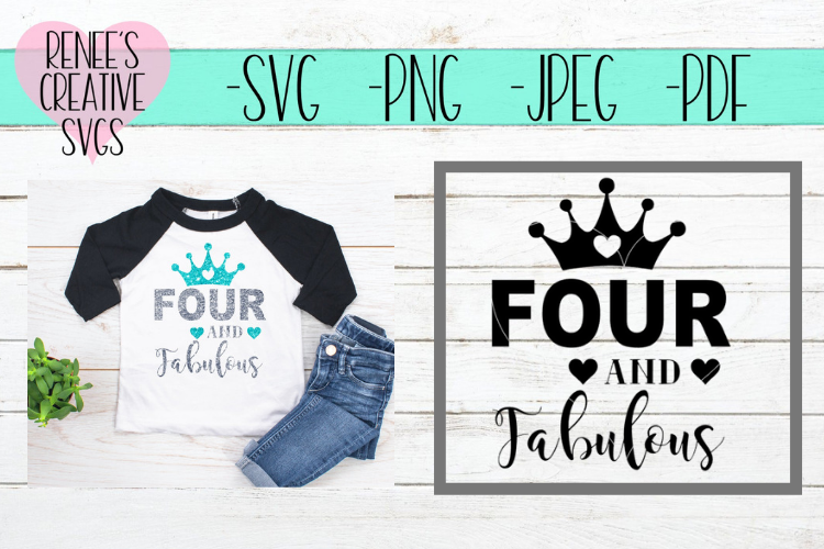 Four and fabulous | Birthday | SVG Cutting File example image 1