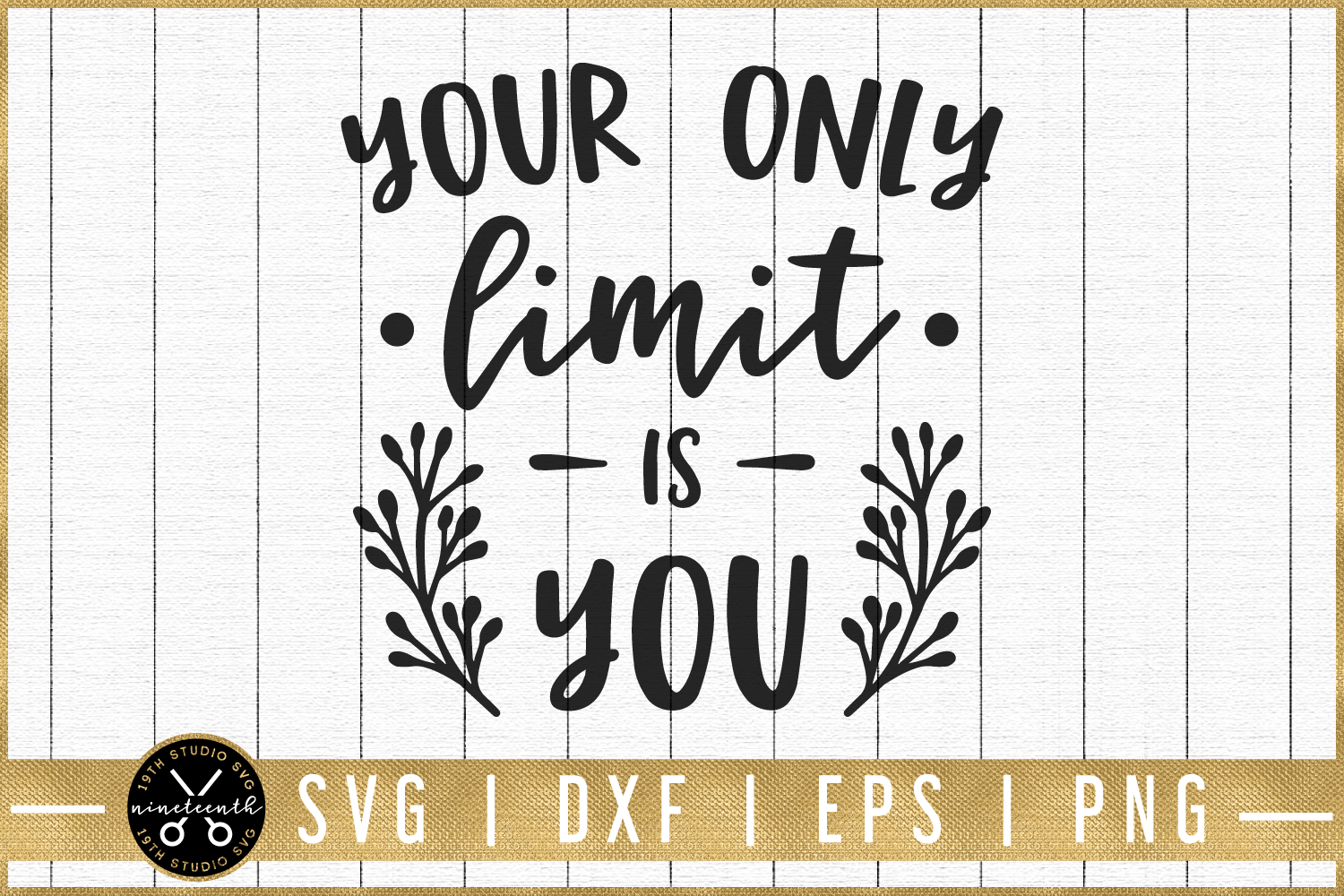 Motivational SVG |Your only limit is you SVG | M51F example image 1