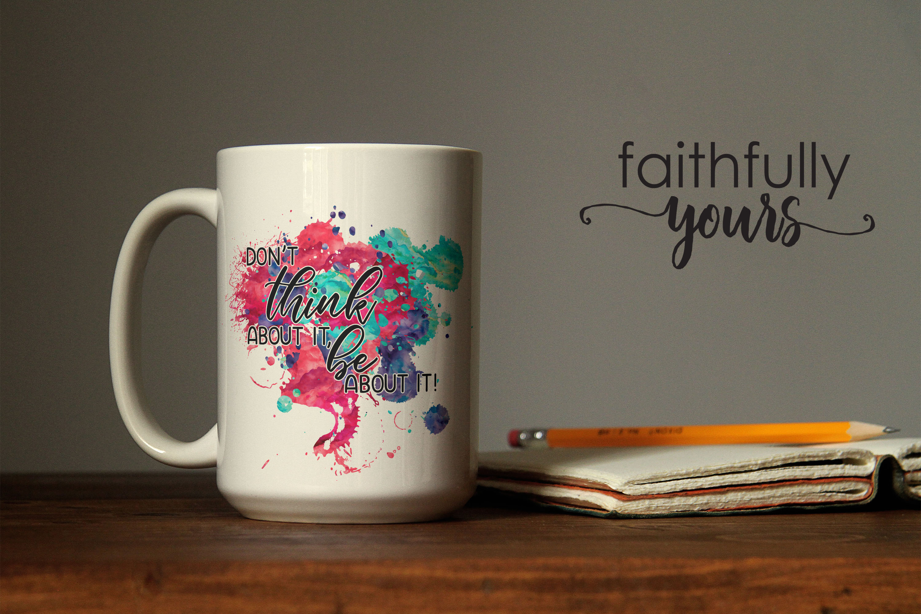 Don't think about it, be about it! Sublimation Design PNG example image 3