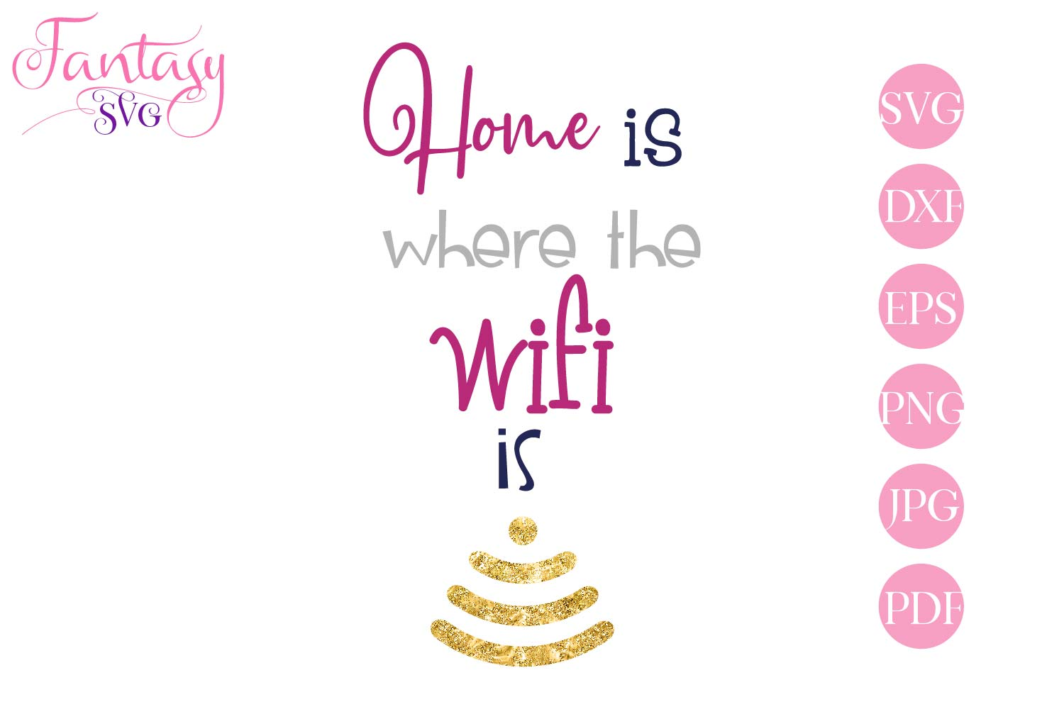 Home is where the wifi is - svg cut file for cut machines example image 1