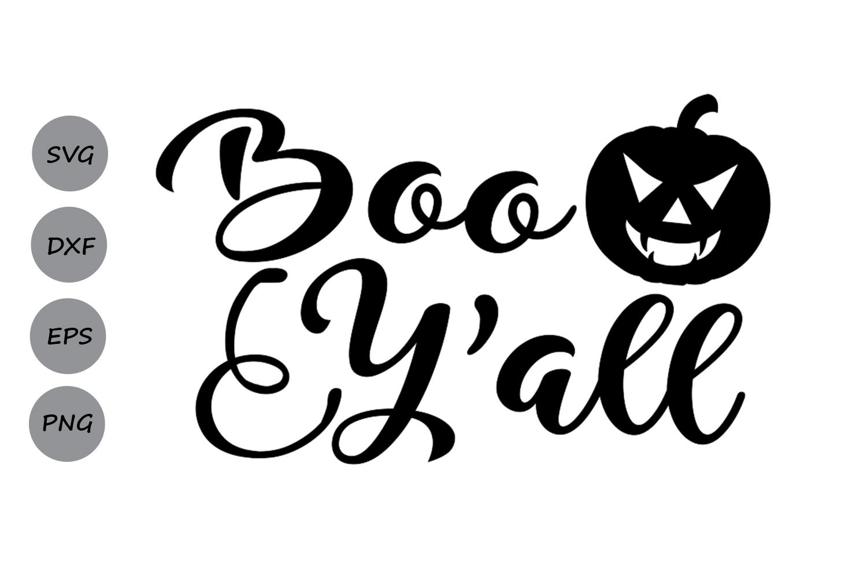 Boo y'all svg, Halloween svg, Pumpkin svg, Halloween shirt ...