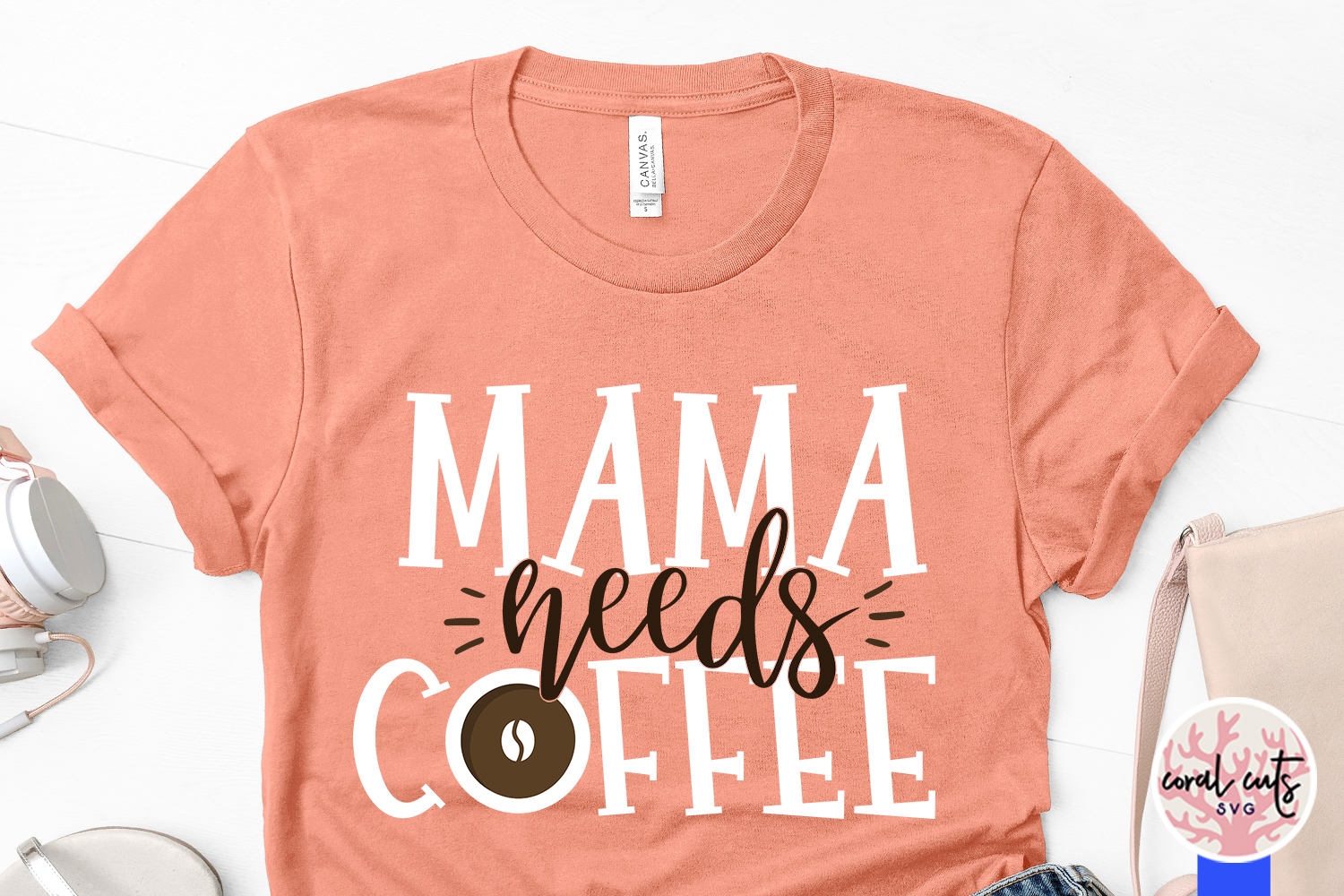 Mama needs a coffee - Mother SVG EPS DXF PNG Cutting File example image 3