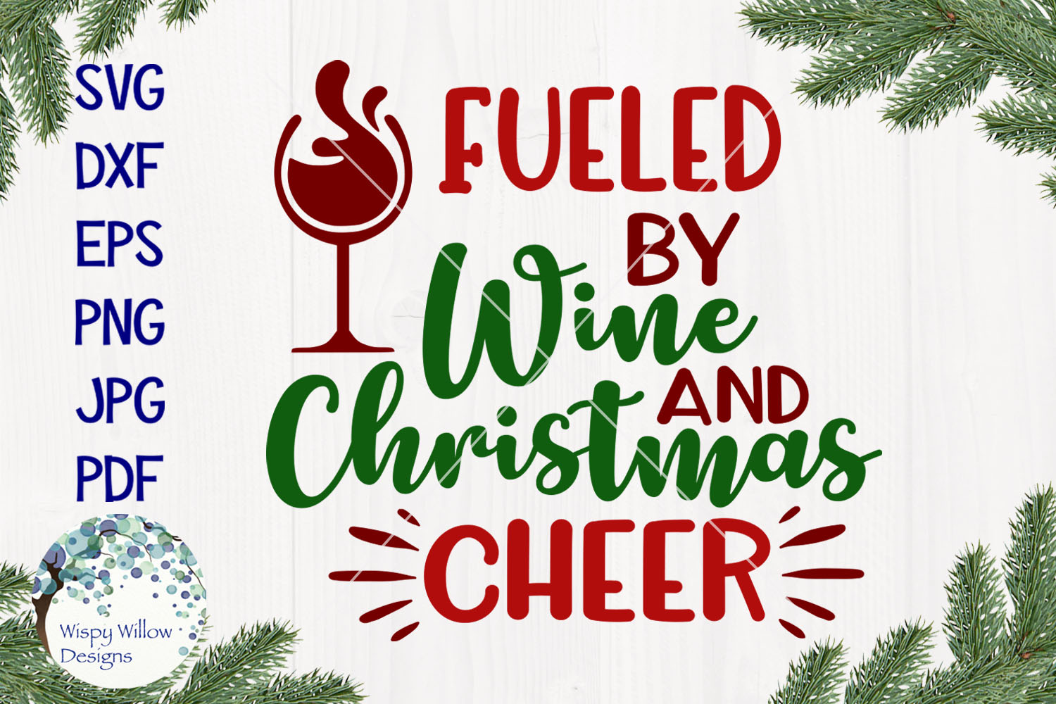 Fueled By Wine and Christmas Cheer | Christmas SVG example image 1