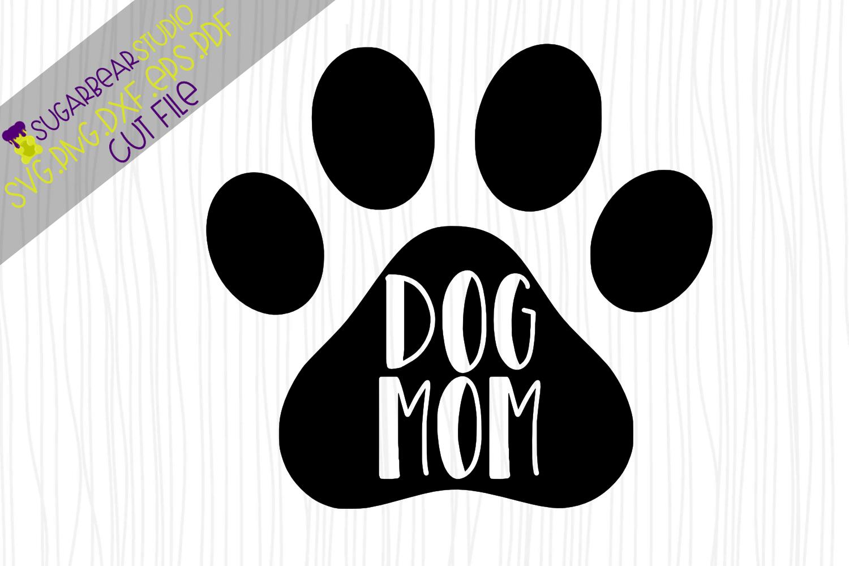 Download Dog Mom Paw Print SVG