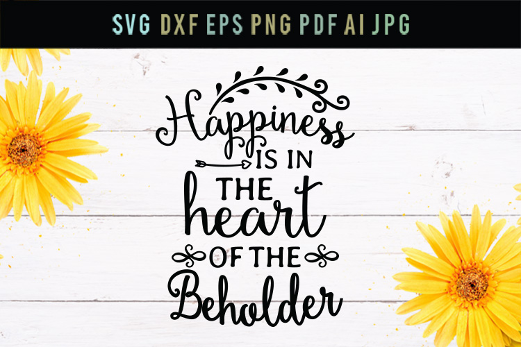 Happiness is in the heart, wall art svg, funny svg, vector example image 1