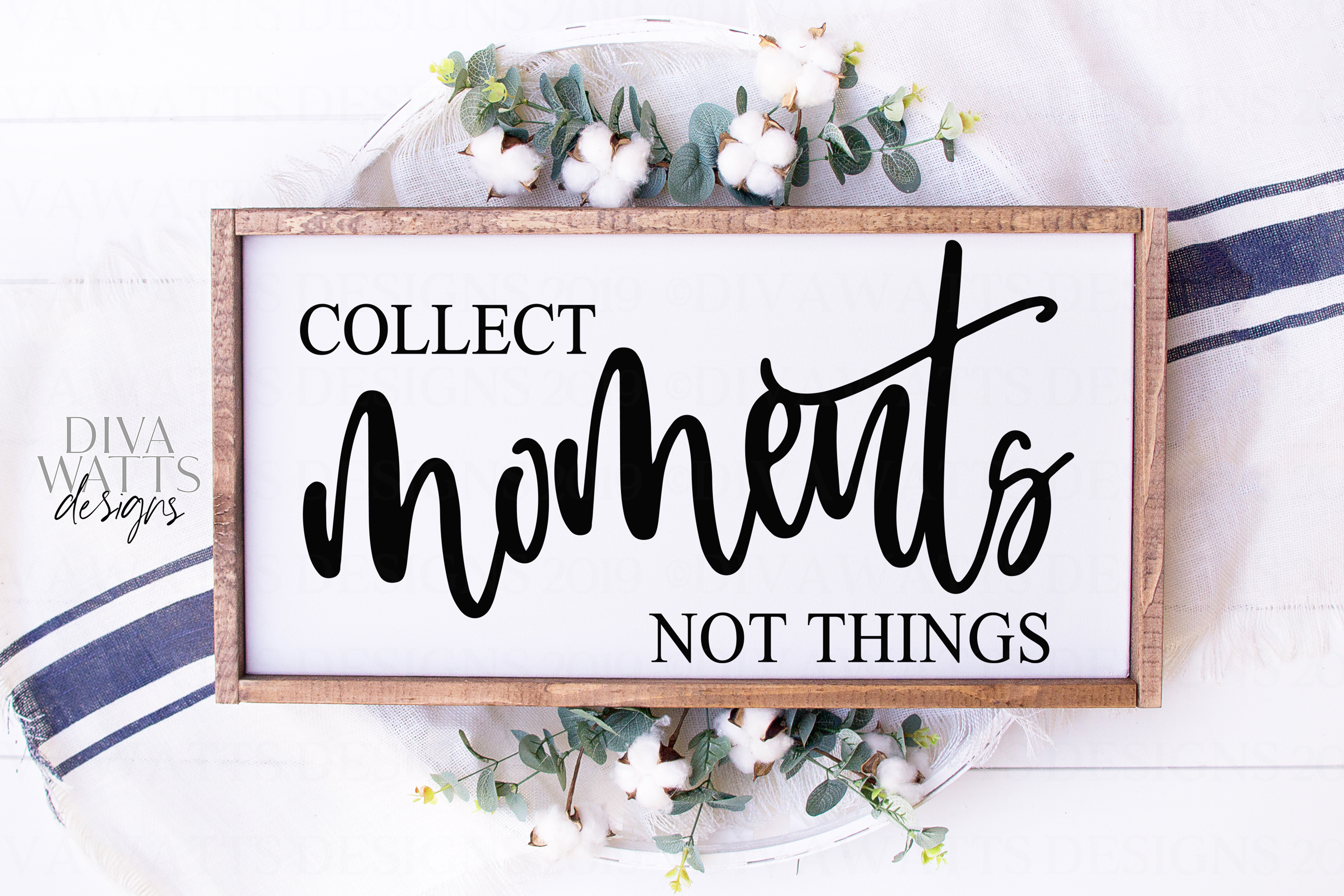 Collect Moments Not Things - Farmhouse Sign SVG Cutting File example image 1